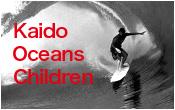 Kaido Oceans Children